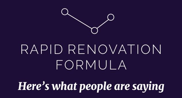 Testimonials for the Rapid Renovation Formula
