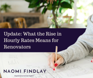 UPDATE: What the rise in hourly rates means for renovators