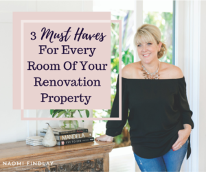 3 Must-Haves For Every Room Of Your Renovation Property