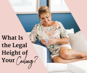 What Is The Legal Height For Your Ceiling?