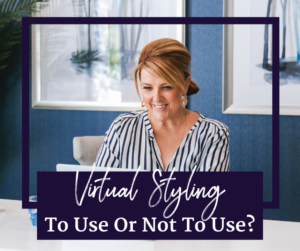 Virtual Styling: To Use Or Not To Use?