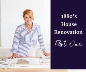 1880's House Renovation Part One
