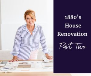 1880's house renovation part two