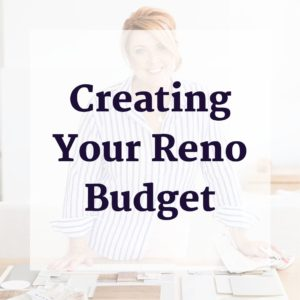 Creating Your Reno Budget