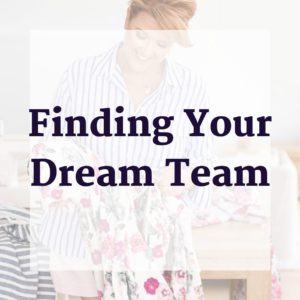 Finding Your Dream Team