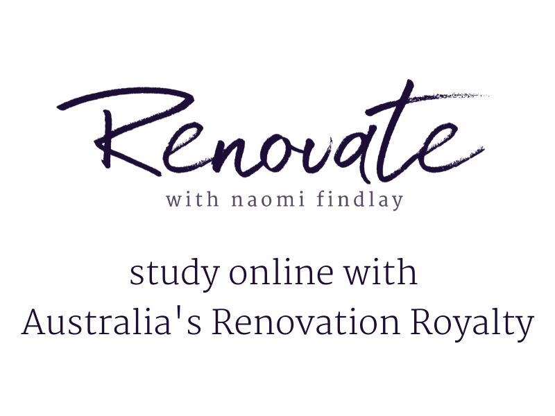 Renovate with Naomi Findlay - Online Course