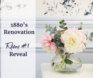 1880 Renovation Room 1 Reveal