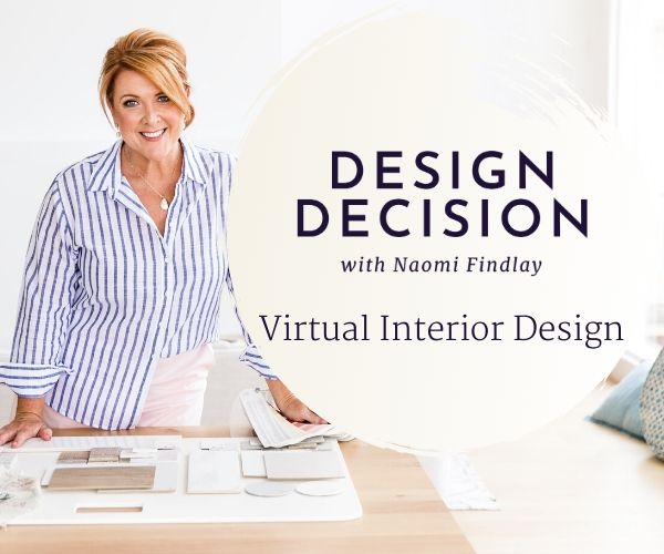 Design Decision with Naomi Findlay, Virtual Interior Design