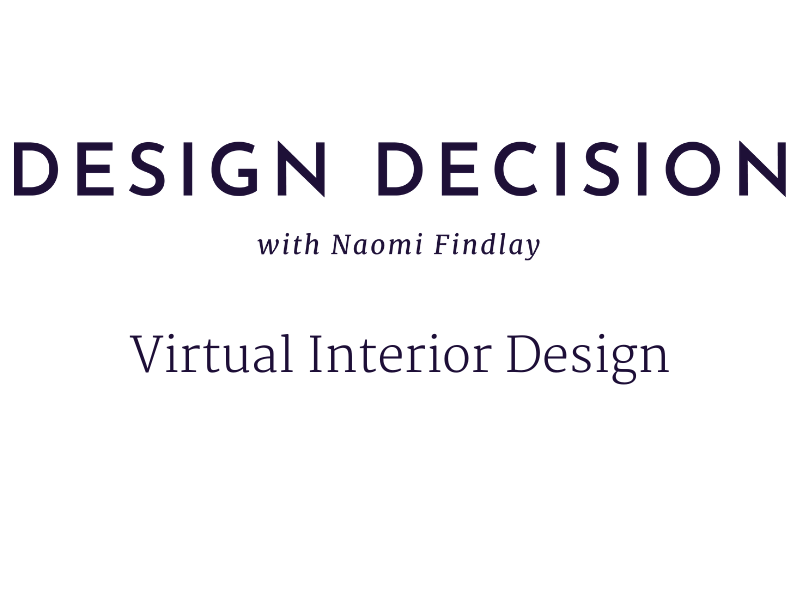 Virtual Interior Design Naomi Findlay